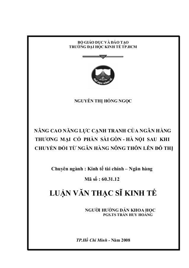 BỘ GIÁO DỤC VÀ ĐÀO TẠOTRƯỜNG ĐẠI HỌC KINH TẾ TP.HCMNGUYỄN THỊ HỒNG NGỌCNÂNG CAO NĂNG LỰC CẠNH TRANH CỦA NGÂN HÀNGTHƯƠNG MẠ...