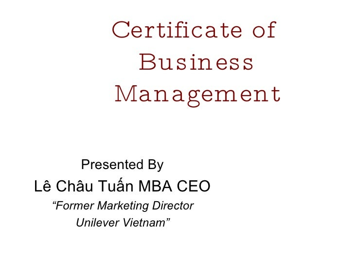 Certificate of                            Bus ines s                          Management                   Presented By   ...