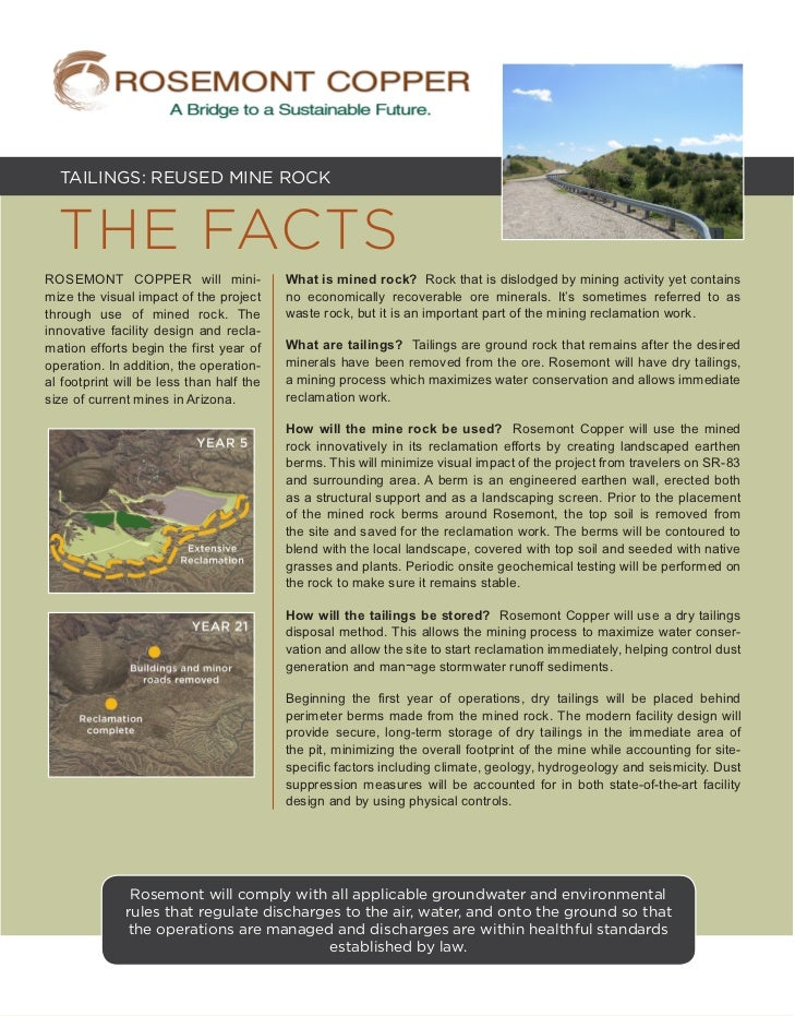 TAILINGS: REUSED MINE ROCK  THE FACTSROSEMONT COPPER will mini-                What is mined rock? Rock that is dislodged ...