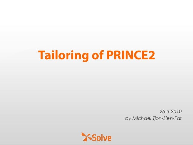 Tailoring of PRINCE2