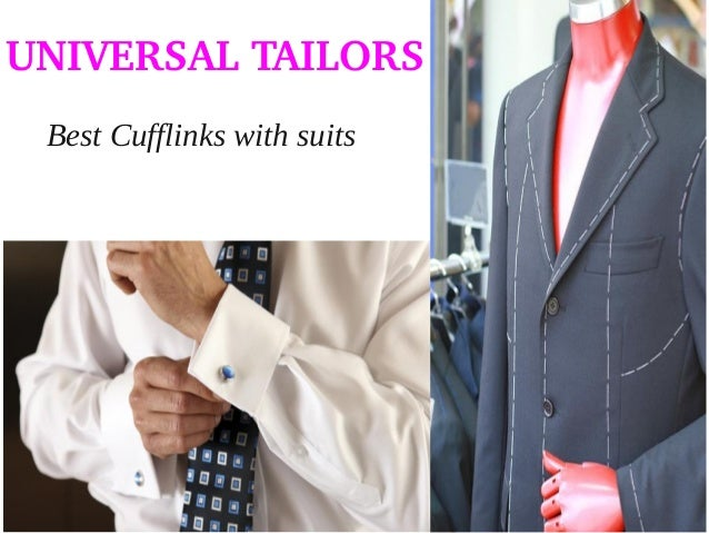 UNIVERSAL TAILORS Best Cufflinks with suits