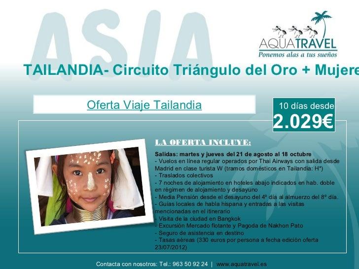 TAILANDIA- Circuito Triángulo del Oro + Mujere        Oferta Viaje Tailandia                                             1...