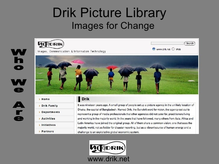Drik Picture Library    Images for Change           www.drik.net