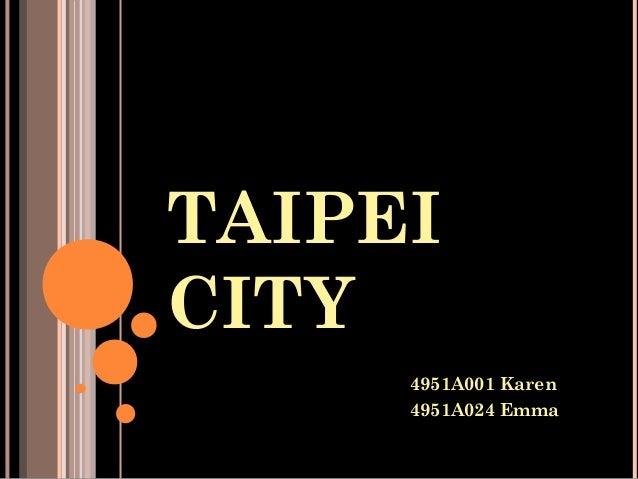 TAIPEI CITY 4951A001 Karen 4951A024 Emma