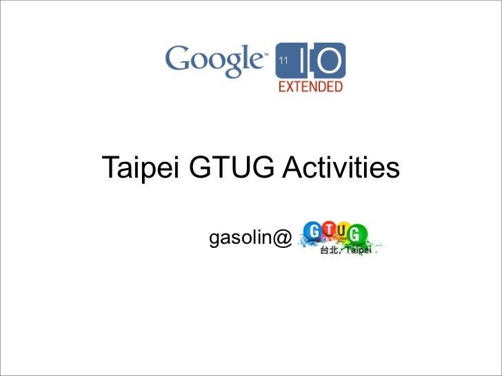 Taipei gtug opening