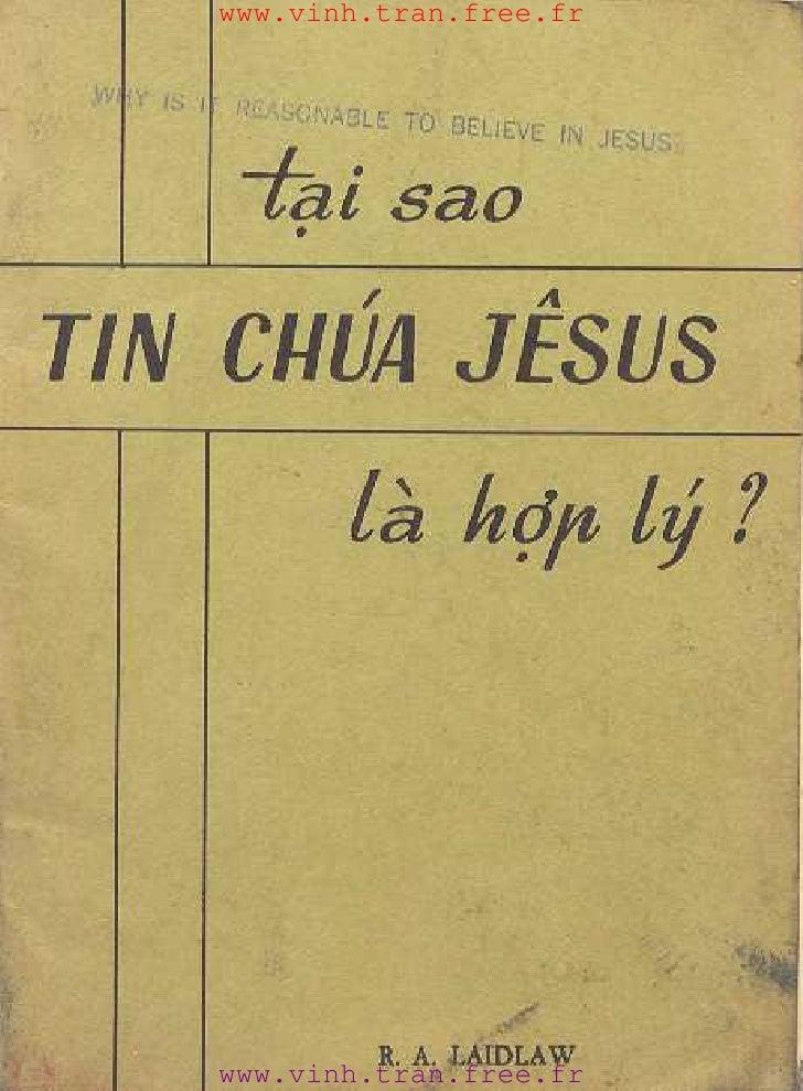 Tai Sao Tin Chua Jesus La Hop Ly