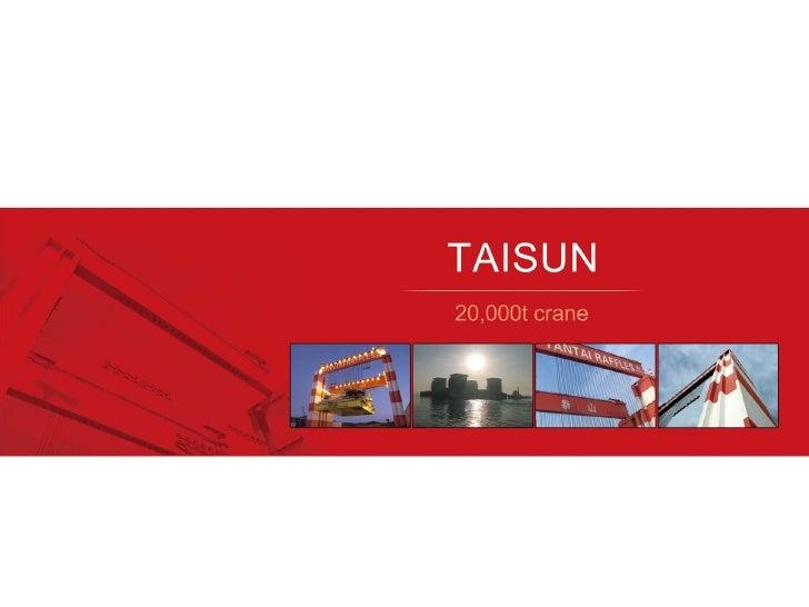 TAISUN 20000 ton crane brochure