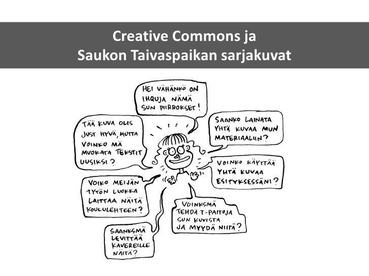 Saukon Taivaspaikka ja Creative Commons