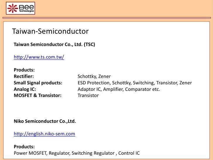Taiwan-Semiconductor Taiwan Semiconductor Co., Ltd. (TSC) http://www.ts.com.tw/ Products: Rectifier: Schottky, Zener Smal...