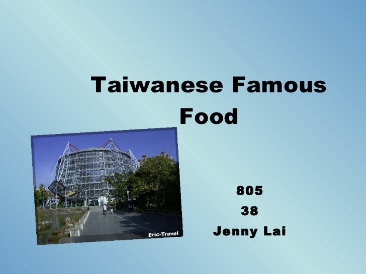 Taiwanese Famous Food 805 38 Jenny Lai