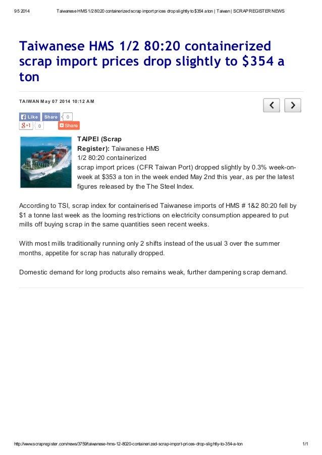 9 5 2014 Taiwanese HMS 1/2 80:20 containerized scrap import prices drop slightlyto $354 a ton | Taiwan | SCRAP REGISTER NE...