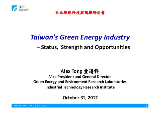 Taiwan's green energy ind alex tong itri 2012 10 31