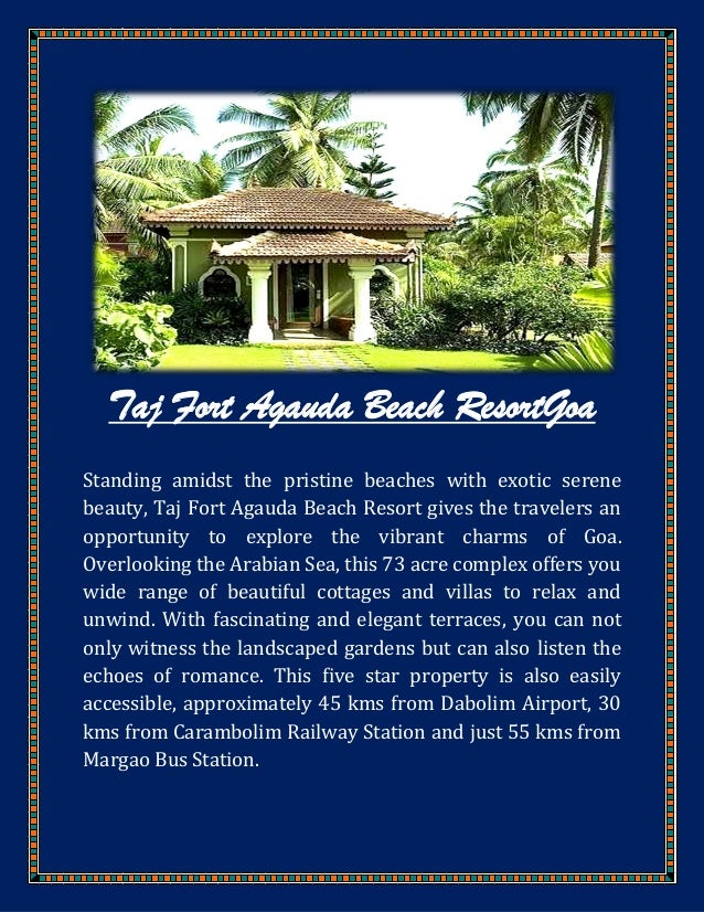 Taj Fort Agauda Beach Resort- A perfect choice to fascinate your vacations