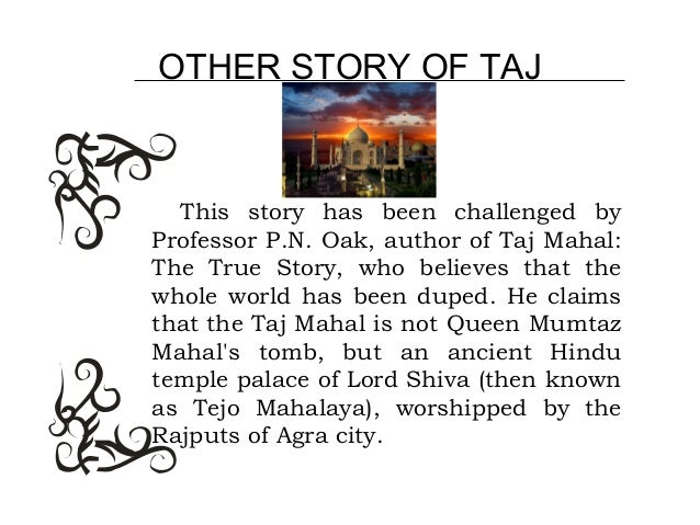 a study and history of the taj mahal History of taj mahal mumtaz mahal, an inseparable companion of shah jahan, died in 1631,  study material class viii subject wise class viii science.