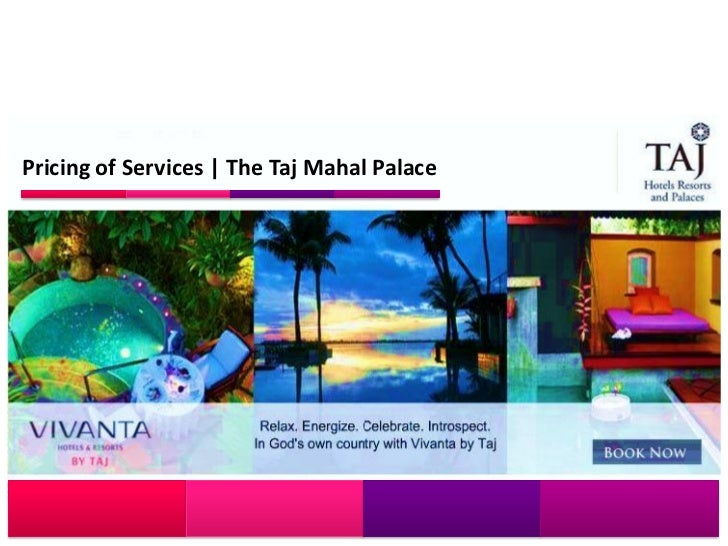 Pricing of Services   The Taj Mahal Palace
