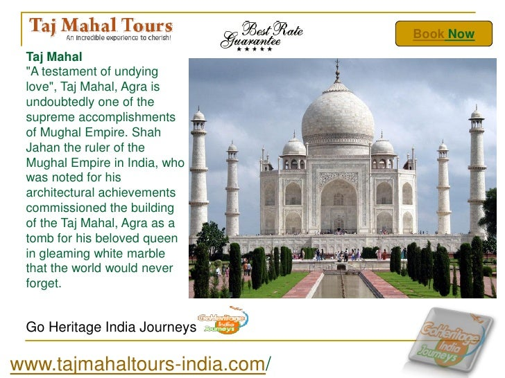 "Book Now Taj Mahal ""A testament of undying love"", Taj Mahal, Agra is undoubtedly one of the supreme accomplishments of Mug..."