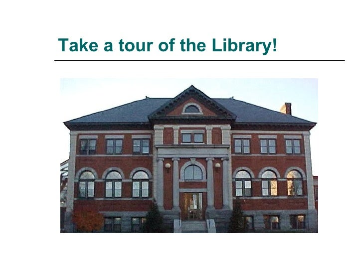 Take a tour of the Library!
