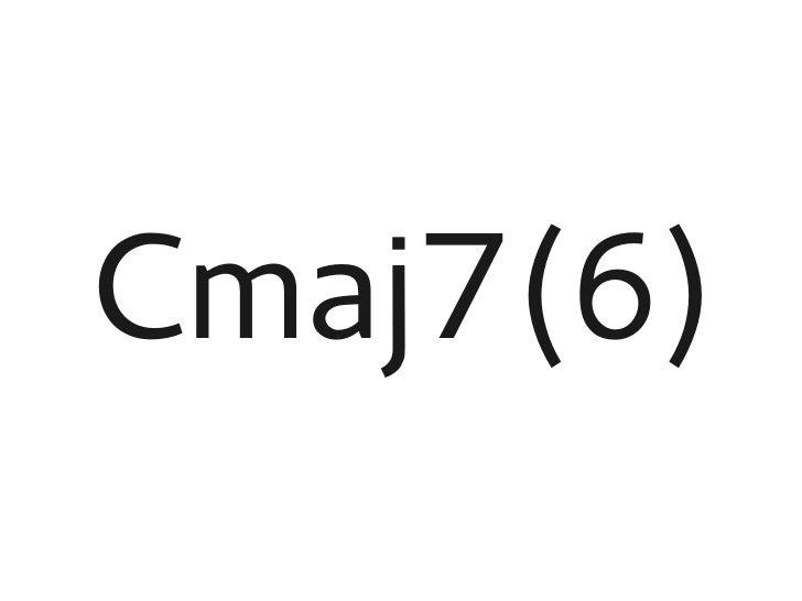 Cmaj7(6)