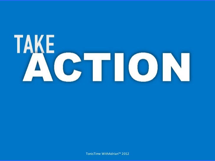 Take Action ~ Withadrian