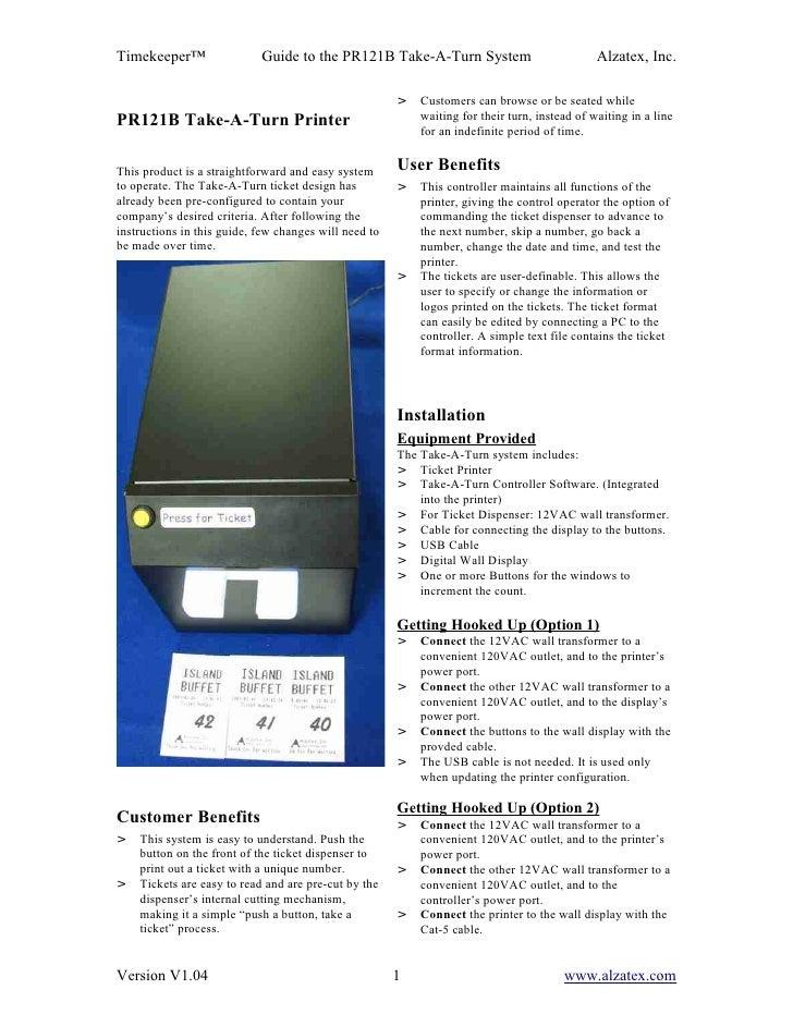 Timekeeper™                 Guide to the PR121B Take-A-Turn System                            Alzatex, Inc.               ...