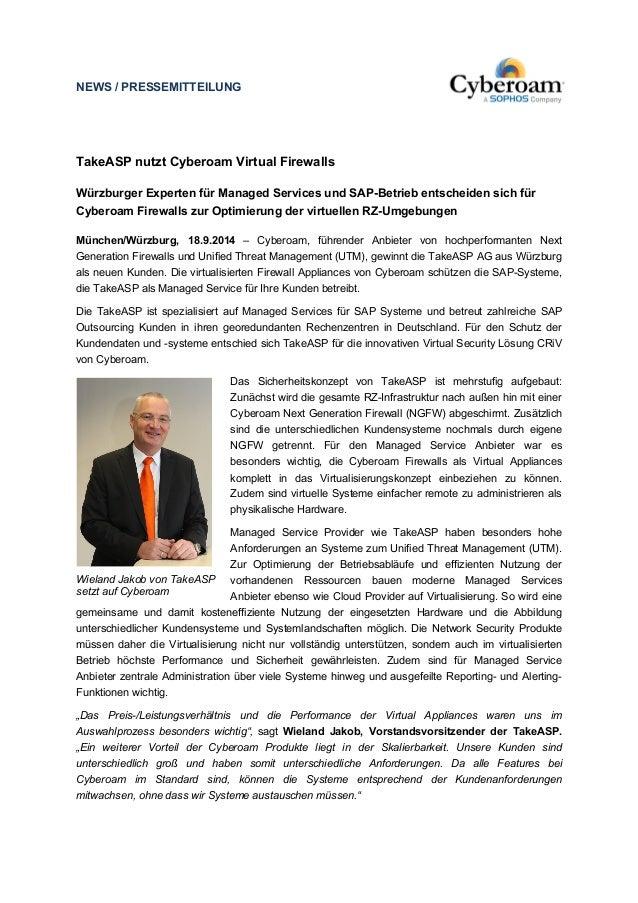 NEWS / PRESSEMITTEILUNG  TakeASP nutzt Cyberoam Virtual Firewalls  Würzburger Experten für Managed Services und SAP-Betrie...