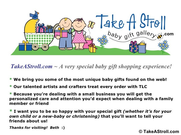 TakeAStroll.com   ~ A very special baby gift shopping experience! *  We bring you some of the most unique baby gifts found...