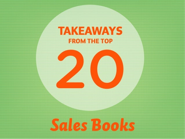 20 Sales Books TAKEAWAYS FROM THE TOP