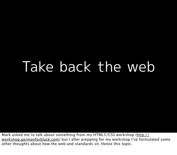Take back the web