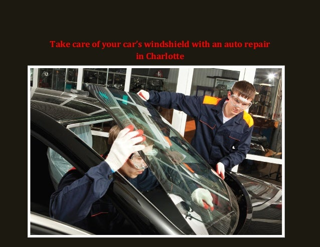 Take care of your car's windshield with an auto repair in Charlotte!