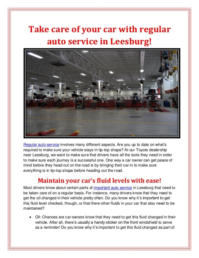 Take care of your car with regular auto service in Leesburg!  Regular auto service involves many different aspects. Are yo...