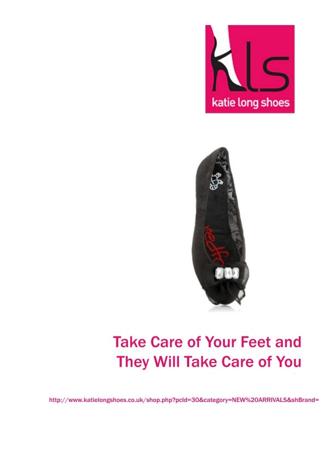 Take care of your feet and they will take care of you