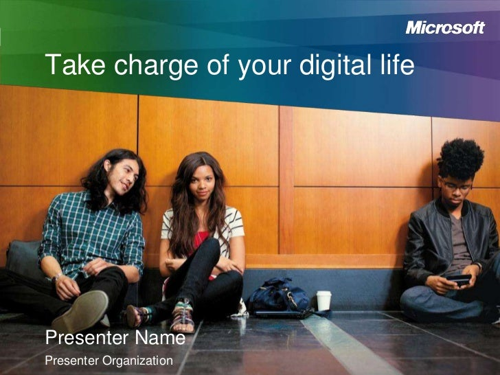 Take charge of your digital lifePresenter NamePresenter Organization
