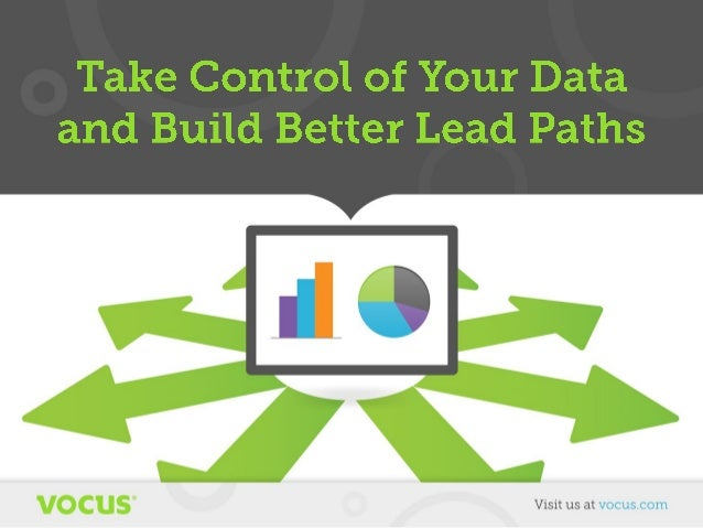 Take Control of Your Data and Build Better Lead Paths
