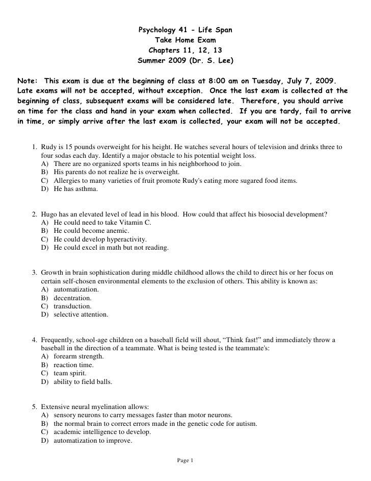Psychology 41 - Life Span                                             Take Home Exam                                      ...