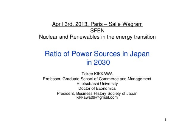 April 3rd, 2013, Paris – Salle Wagram                      SFENNuclear and Renewables in the energy transition  Ratio of P...