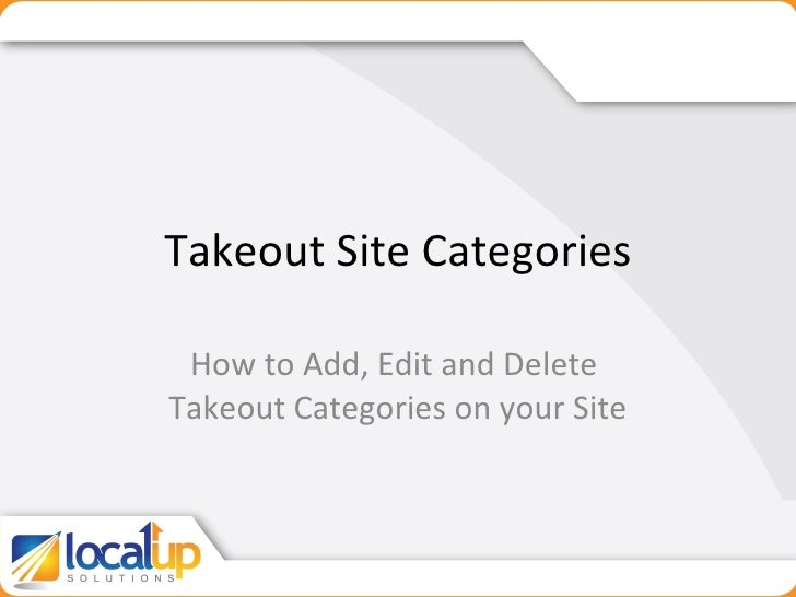 Takeout Site Categories How to Add, Edit and Delete  Takeout Categories on your Site