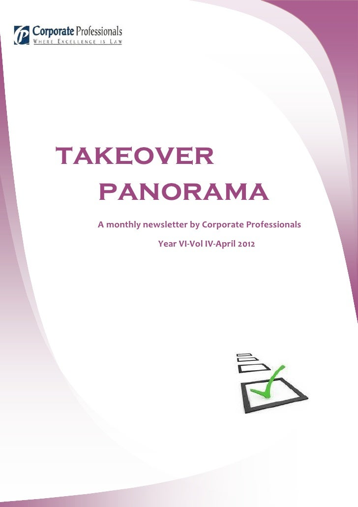 takeover  panorama A monthly newsletter by Corporate Professionals              Year VI-Vol IV-April 2012