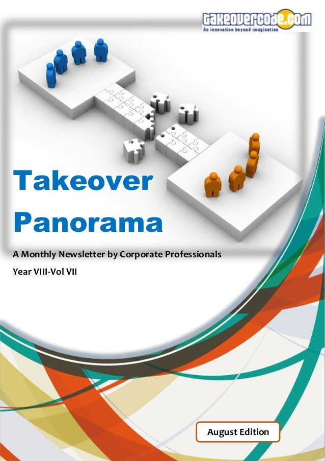 Takeover Panorama  A Monthly Newsletter by Corporate Professionals  Year VIII-Vol VII  August Edition