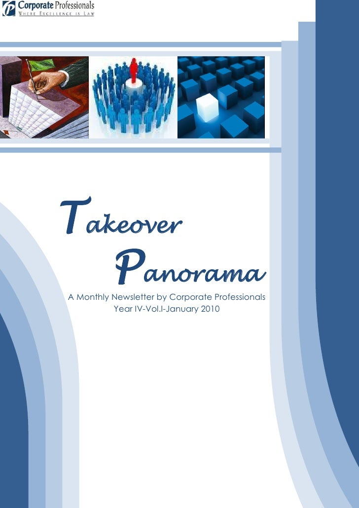 Takeover    Panorama A Monthly Newsletter by Corporate Professionals           Year IV-Vol.I-January 2010