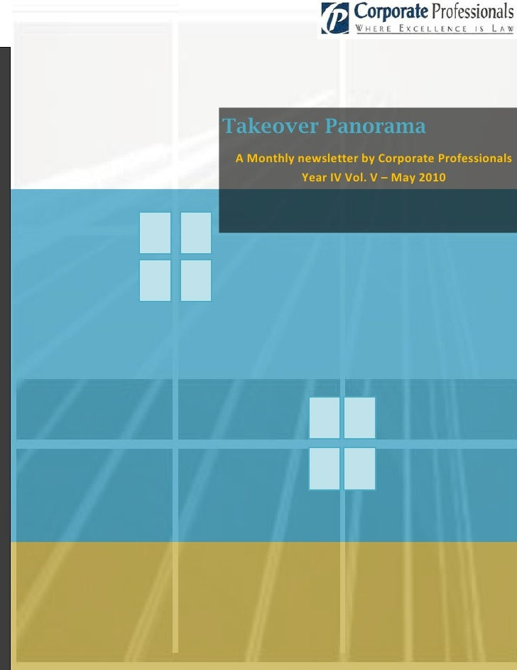 Takeover Panorama  A Monthly newsletter by Corporate Professionals             Year IV Vol. V – May 2010