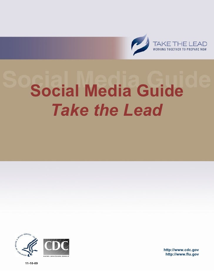Social Media Guide      Take the Lead                       http://www.cdc.gov                    http://www.flu.gov  11-1...