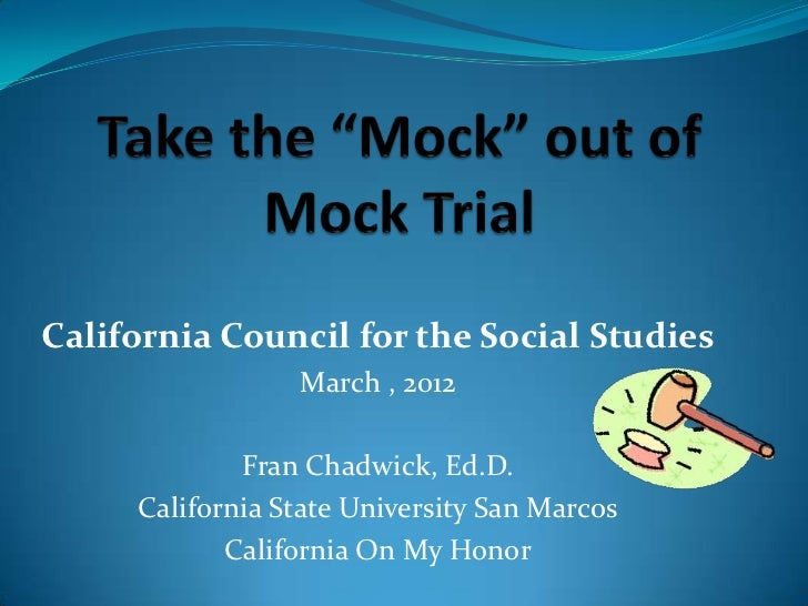 Take the mock out of mock trials