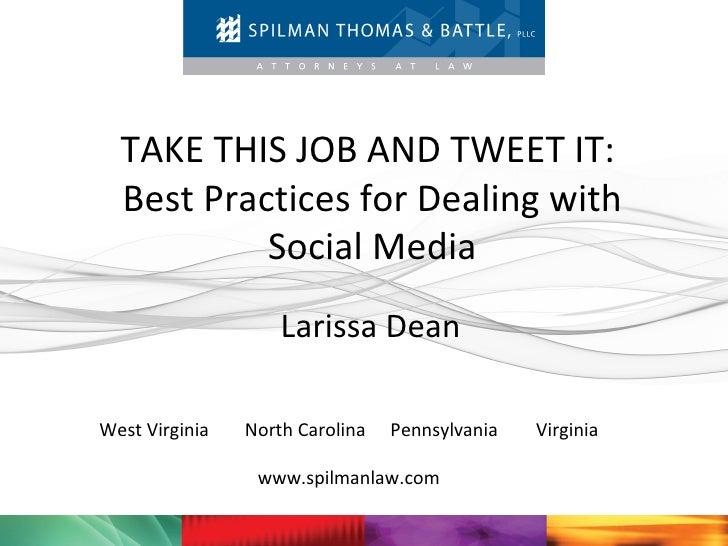 Take This Job And Tweet It   Social Media Policy
