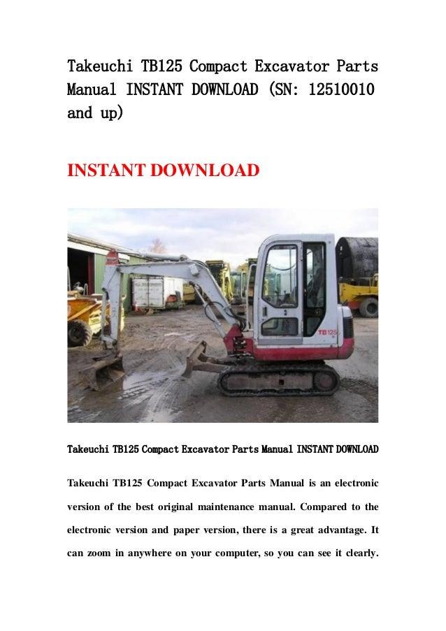 takeuchi tb125 compact excavator parts manual instant. Black Bedroom Furniture Sets. Home Design Ideas