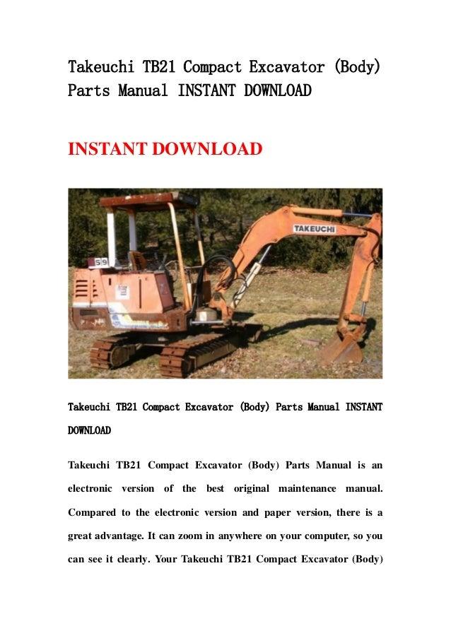 takeuchi tb21 compact excavator body parts manual. Black Bedroom Furniture Sets. Home Design Ideas