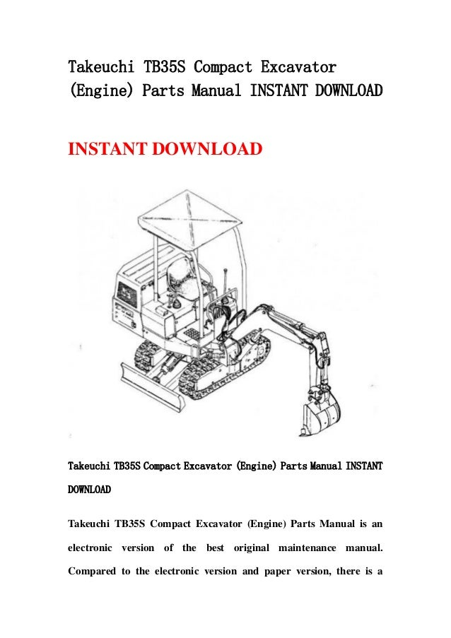 takeuchi tb35 s compact excavator engine parts manual. Black Bedroom Furniture Sets. Home Design Ideas