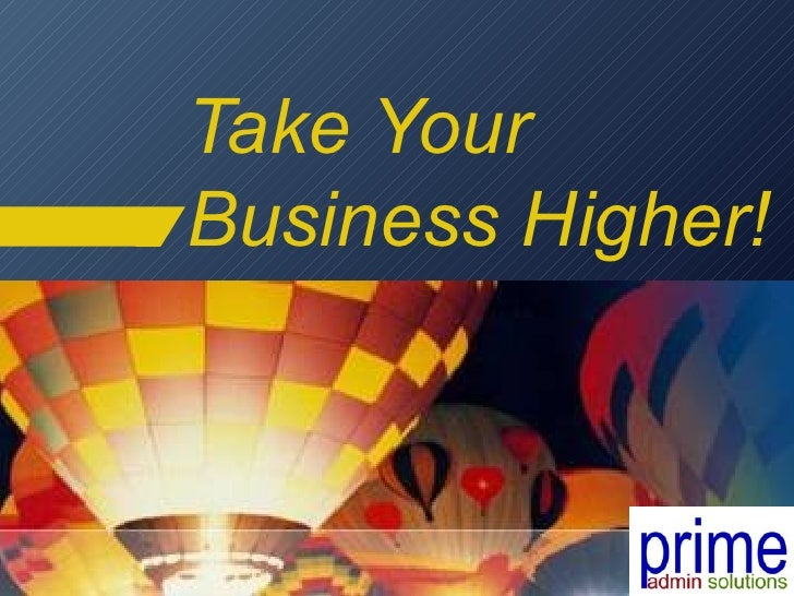 Take Your Business Higher!