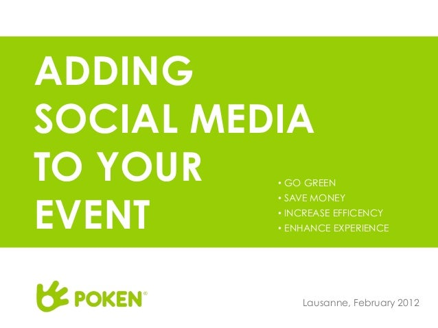 ADDINGSOCIAL MEDIATO YOUR   •  GO GREENEVENT          •  SAVE MONEY          •  INCREASE EFFICENCY          •  ENHANCE EXP...