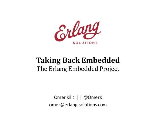 Taking Back Embedded: The Erlang Embedded Framework