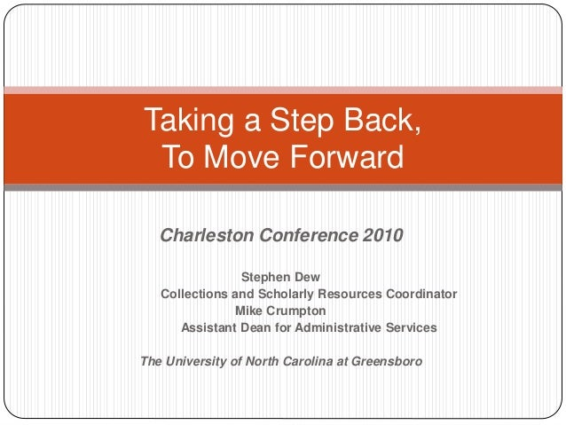 Charleston Conference 2010 Stephen Dew Collections and Scholarly Resources Coordinator Mike Crumpton Assistant Dean for Ad...